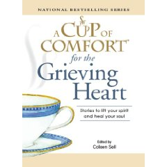 Cup of Comfort for the Grieving Heart | Wilson Writes