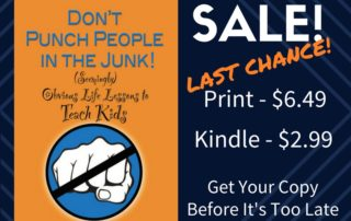 Last Chance! Don't Punch People in the Junk 40% Off | Wilson Writes