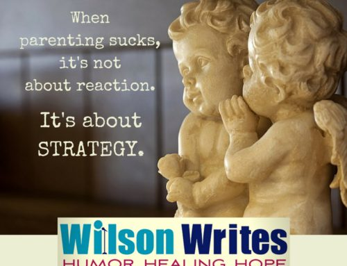 When #Parenting Sucks, It's Time for Strategy